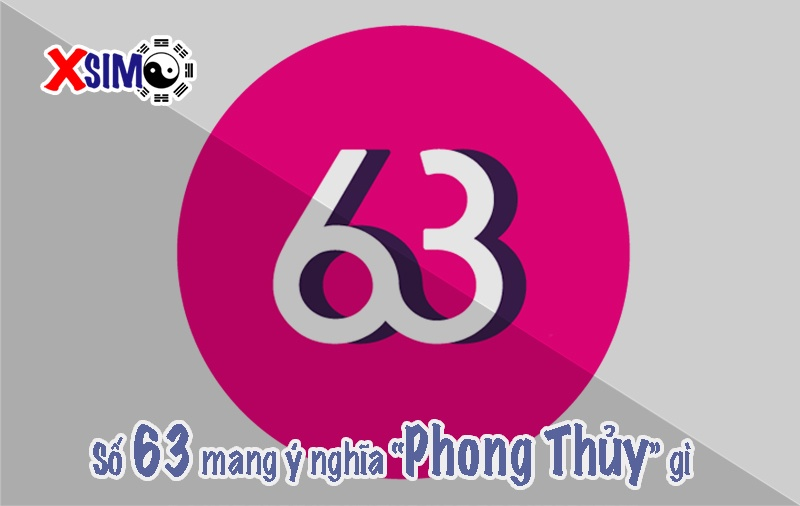 Ý nghĩa số 63
